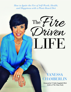 The Fire Driven Life by Vanessa Chamberlin